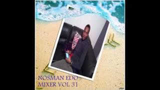 edo/benin music dj mix VOL 31