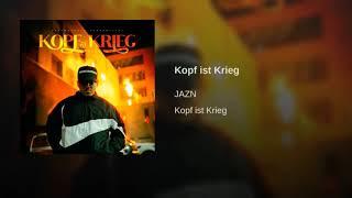 JAZN   Kopf Ist Krieg (Official Audio)