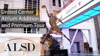 United Center atrium addition and premium tour by ALSD