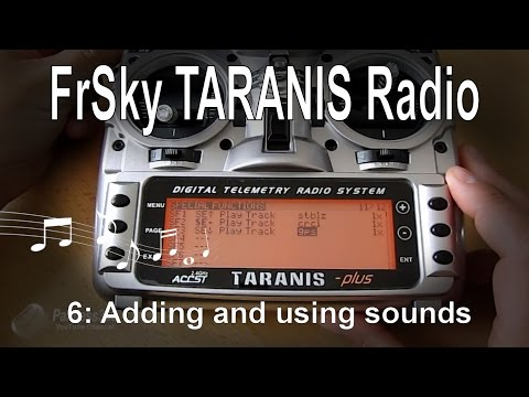 612-frsky-taranis-radio-–-adding-and-using-custom-sound