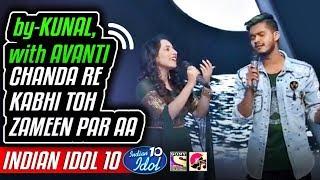 Chanda Re - Kunal - Avanti - Indian Idol 10 - Neha   - YouTube
