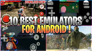 Top 10 BEST EMULATORS for Android : 3DS, PS2, PSP, GBA, NDS, WII and many more ! 🔥