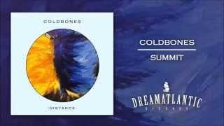 Coldbones - Summit (Dream Atlantic Records)
