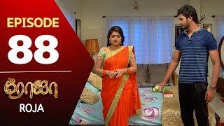 ROJA Serial | Episode 88 | Priyanka | SibbuSuryan | SunTV Serial |Saregama TVShows