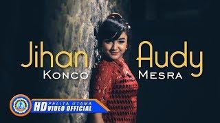 Lagu Jihan Audy Konco Mesra