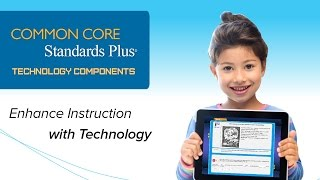 Watch this video to see how you can enhance student instruction using Standards Plus Technology Components.