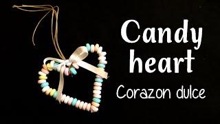 VALENTINE'S DAY: CANDY HEART - CORAZÓN DE CARAMELOS