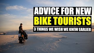 Beginner Bike Touring Advice (3 Things We Wish We Knew Earlier)