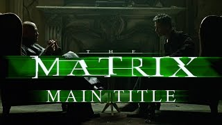 The Matrix - Main Title - Don Davis