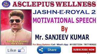 Jashn E Royal 2 AWPL New Delhi | MD Mr. Sanjeev Kumar Sir | Asclepius Wellness Pvt Ltd