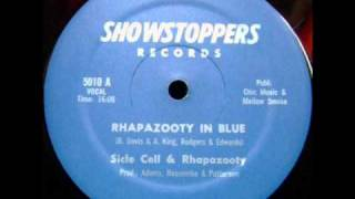 Sicle Cell & Rhapazooty