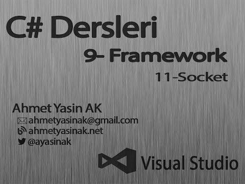 C# Yazılım Dersleri 9-Framework 11 Socket ile Chat