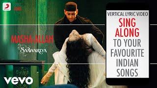 Masha-Allah - Saawariya Official Bollywood Lyrics Kunal