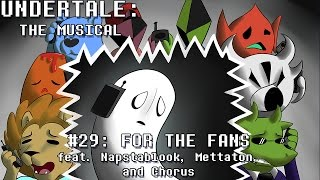 Undertale the Musical - For the Fans
