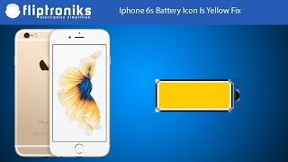 Iphone 6s Battery Icon Is Yellow Fix - Fliptroniks.com