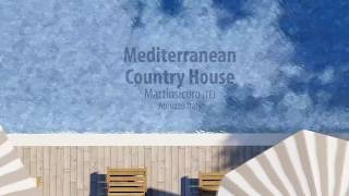 Mediterranean Country House | Video
