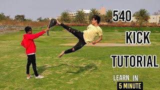 How to 540 kick | Tutorial | Hindi