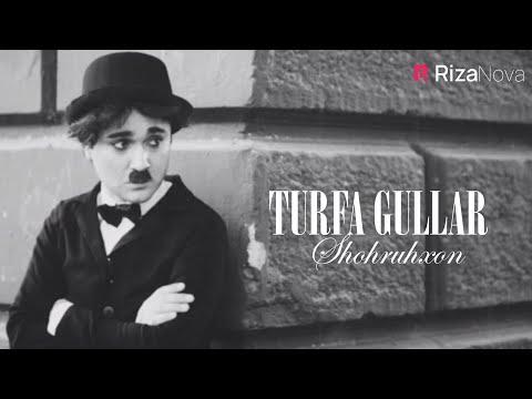 Shohruhxon - Turfa gullar   Шохруххон - Турфа гуллар