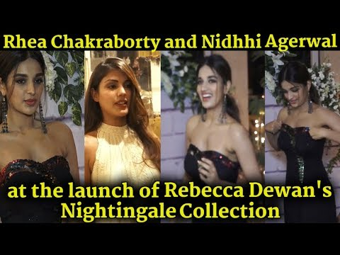 oops | Nidhhi Agerwal and Rhea Chakraborty  at the launch of Rebecca Dewan's Nightingale Collection