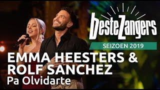 Emma Heesters & Rolf Sanchez   Pa Olvidarte | Beste Zangers 2019