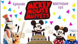Mickey Mouse Muppets: Episode 1: Birthday 101