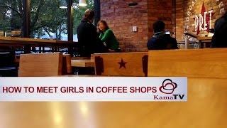 How to approach a girl in coffee shop?