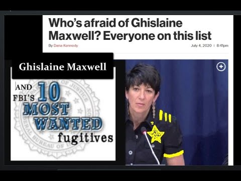 Ghislaine Maxwell Is Put on Suicide Watch and Her Personal Top 10 Most Wanted List