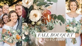 FALL BOUQUET | Learn How To Design A Wedding Bouquet