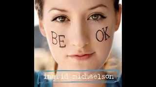 Ingrid Michaelson - Be OK (Acoustic)