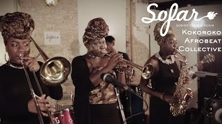 Kokoroko Afrobeat Collective   Colonial Mentality | Sofar London