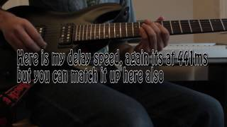 "Ultimate lesson to ""Epic Holiday"" By Angels and Airwaves delay riffs"