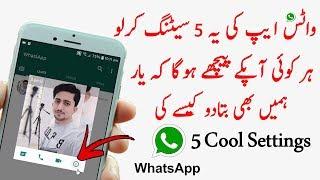 Top 5 Whatsapp New Cool Secret Settings & Hacks