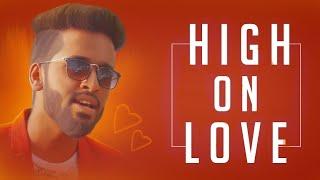 High On Love - Rajaganapathy   Pyaar Prema Kaadhal