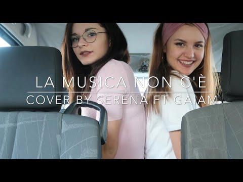 Coez - La musica non c'è | Cover by Serena ft. Gaiam