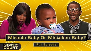 Miracle Baby Or Mistaken Baby? Man Denies Having Baby With Wife (Full Episode) | Paternity Court