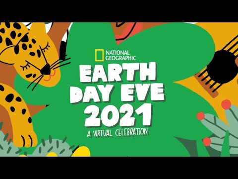 Earth Day Eve 2021 | National Geographic