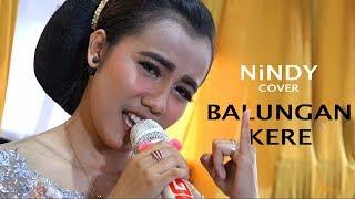BALUNGAN KERE || NINDY || COVER || CAMPURSARI KARYAWAN HIBURAN
