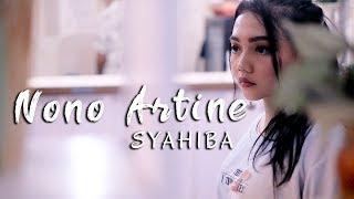 Syahiba Saufa - Nono Artine [OFFICIAL]