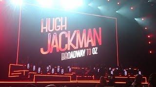 Хью Джекман, Hugh Jackman - Broadway To Oz - Dress Rehearsal