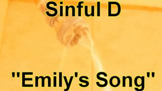 Sinful D - Emily's Song