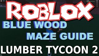 Lumber Tycoon 2 Maze Guide : September 13th | RoBlox!!!