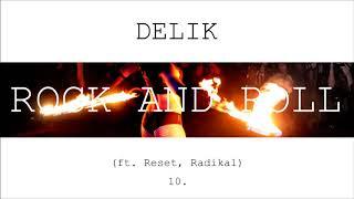 Delik - ROCK and ROLL ft. Reset, Radikal