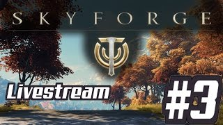Skyforge Livestream #3 On Twitch For The First Time