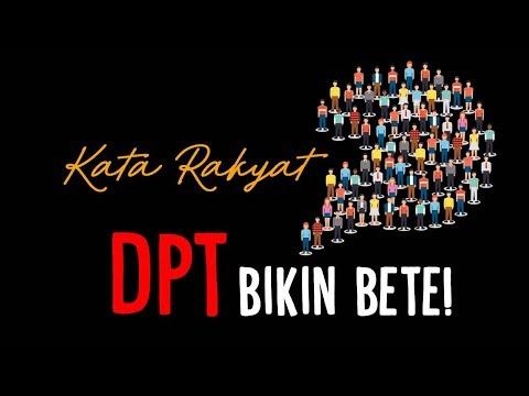 #KataRakyat: DPT Bikin Bete!