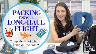 LONG HAUL FLIGHT ESSENTIALS - WHAT TO PACK FOR A FLIGHT