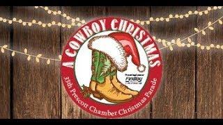 Watch LIVE !!!! 35th Annual Prescott Chamber Christmas Parade.