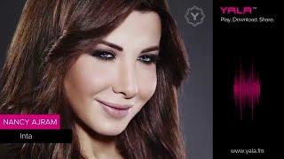 Gambar cover Nancy Ajram - Inta ( Audio ) / نانسي عجرم - إنت - أغنية
