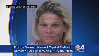 Woman Named Crystal Methvin Arrested for Possession of Crystal Meth