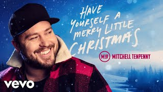 Mitchell Tenpenny Have Yourself A Merry Little Christmas