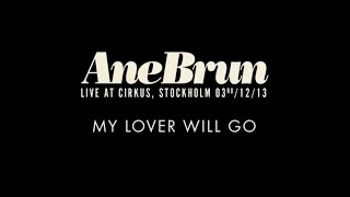 "Ane Brun ""My Lover Will Go - Live"""